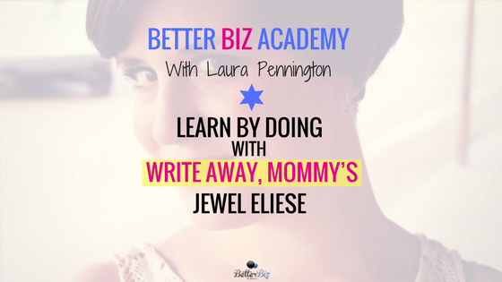 Learn by Doing with Write Away, Mommy's Jewel Eliese-EP031