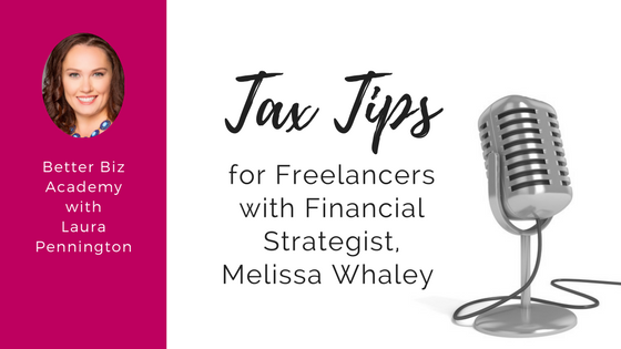 Tax Tips for Freelancers with Financial Strategist Melissa Whaley-EP020