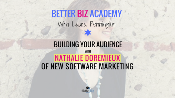 Building Your Audience with Nathalie Doremieux of New Software Marketing-EP052