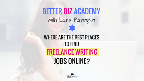 Where Are the Best Places to Find Freelance Writing Jobs Online?