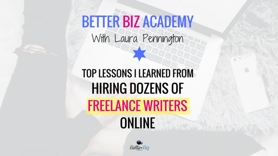 Top Lessons I Learned From Hiring Dozens of Freelance Writers Online