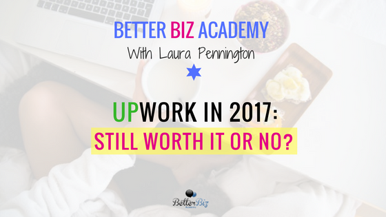 Upwork in 2017-2018: Still Worth It?-EP59