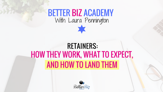 Retainers: How they work, What to expect & How to land them-EP65