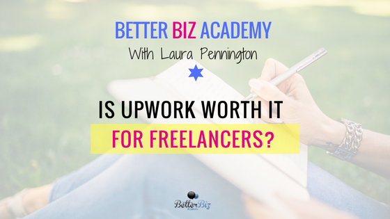 Is Upwork Worth It for Freelancers?