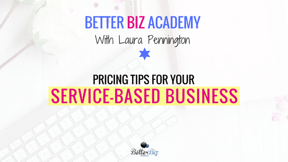 Pricing Tips for Your Service Based Business