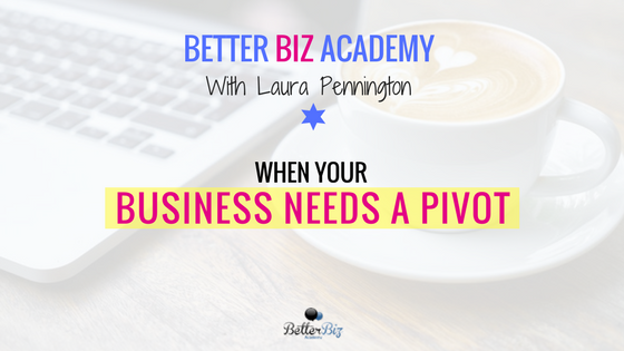 When Your Business Needs a Pivot