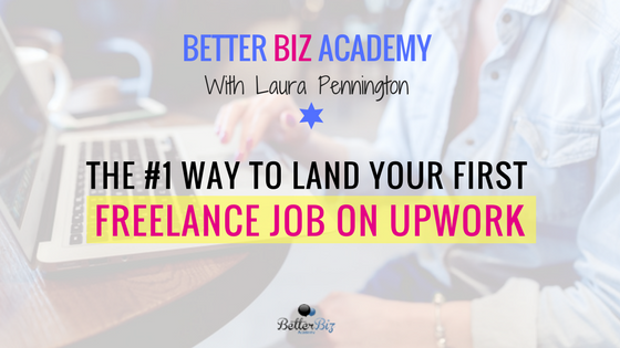 The #1 Way To Land Your First Freelance Job on Upwork