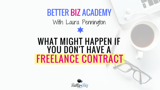 What Might Happen if You Don't Have a Freelance Contract-EP67