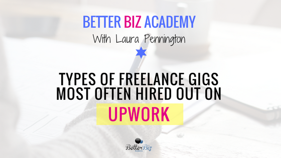 Types of Freelance Gigs and Freelancers Most Often Hired Out on Upwork