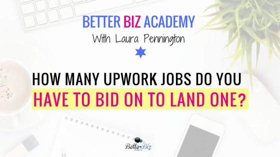 How Many Upwork Jobs Do You Have To Bid On To Land One?