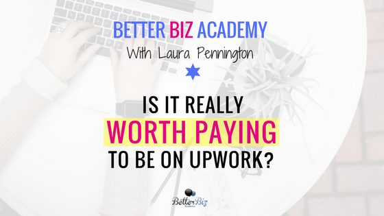 Is it Really Worth Paying to be on Upwork?