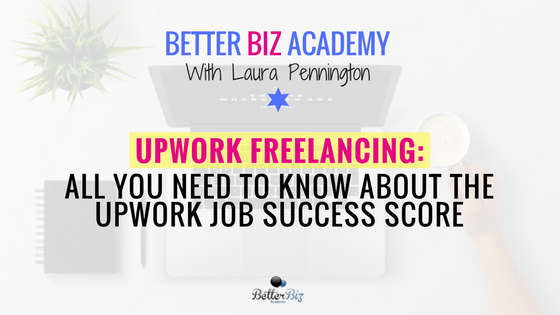 Upwork Freelancing: All You Need to Know About the Upwork Job Success Score & Upwork Success Secrets
