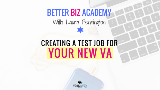 Creating a Test Job for Your New VA
