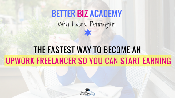 The Fastest Way to Become an Upwork Freelancer So You Can Start Earning