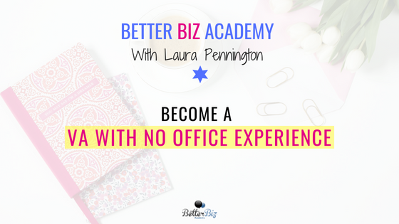 Can You Become a VA with No Office Experience?