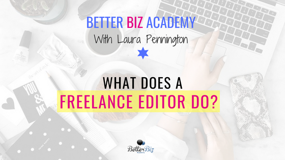 What Does a Freelance Editor Do?