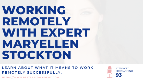 Working Remotely with Expert Maryellen Stockton-EP093