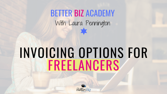 Invoicing Options for Freelancers