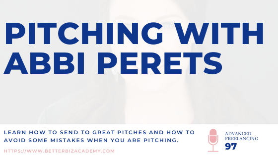 Pitching with Abbi Perets-EP097