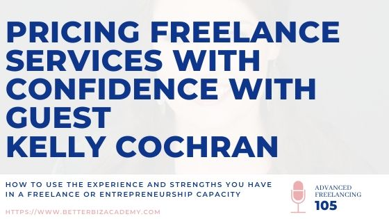 Pricing & Positioning with Confidence as a Freelancer-EP105