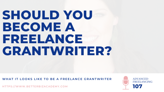 Should You Become a Freelance Grantwriter?-EP107