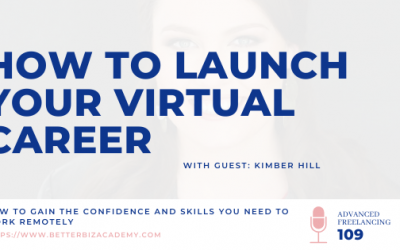 How to Launch Your Virtual Career – EP 109