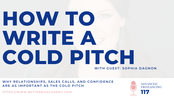 How To Write A Cold Pitch – EP 117