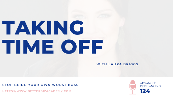 Taking Time Off – EP 124