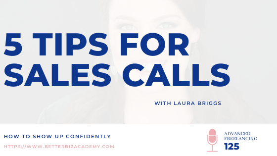 5 Tips for Sales Calls – EP 125