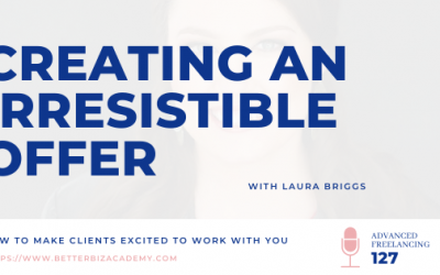Creating an Irresistible Offer – EP 127