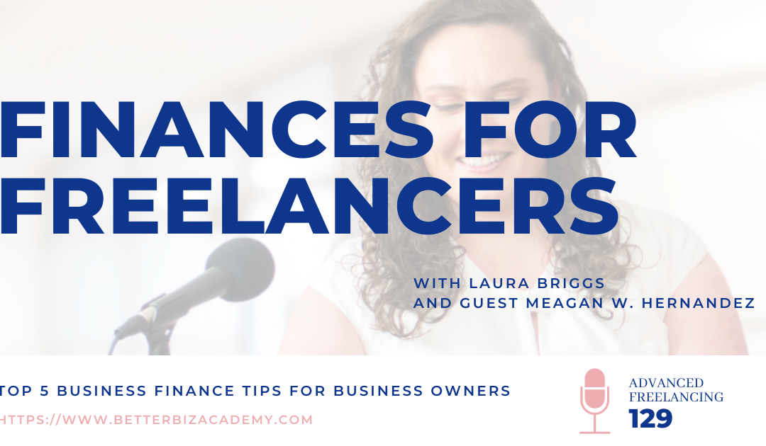Finances for Freelancers – EP 129