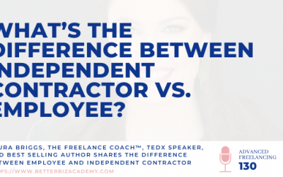 What's the Difference Between Independent Contractor vs. Employee? – EP 130