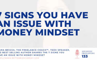 7 Signs You Have an Issue With Money Mindset – EP 133