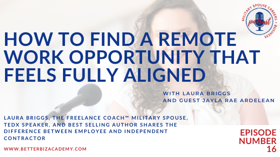 How to Find a Remote Work Opportunity That Feels Fully Aligned – EP 16