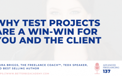 Why Test Projects are a Win-Win for You and the Client – Ep 137