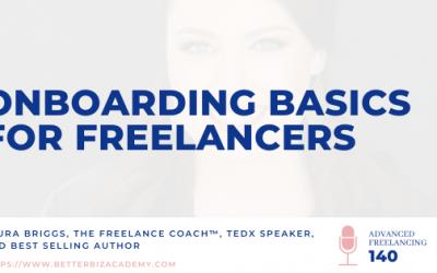 Onboarding Basics for Freelancers – Ep 140