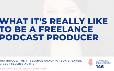 What It's Really Like to Be a Freelance Podcast Producer_Ep 146
